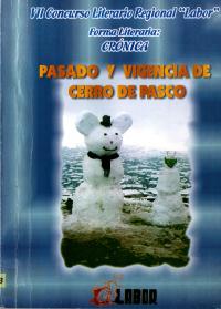 PASADO Y VIGENCIA DE CERRO DE PASCO-1