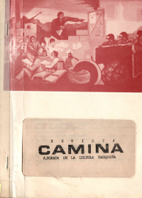 VOL1 REVISTA CAMINA -ALBORADA DE LA CULTURA PASQUEÑA -1