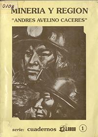 Mineria y Region ANDRES AVELINO CACERES